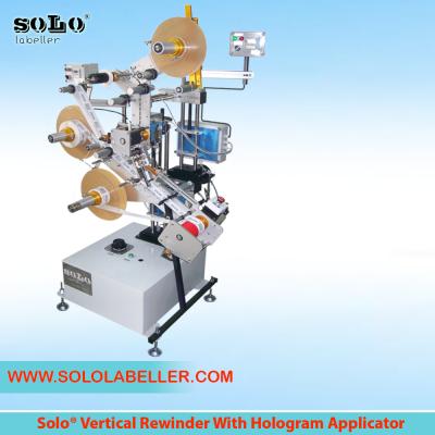 Vertical Rewinder with Hologram Applicator Labelling Machine