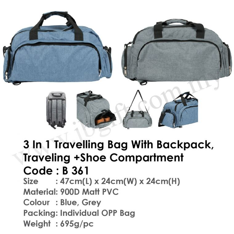 3 in 1 Traveling Bag With Shoe Compartment B 361 Travelling Bag Bag