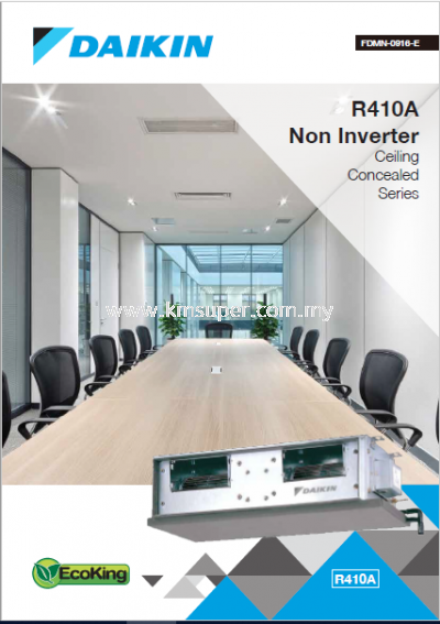 DAIKIN R410A NON-INVERTER CEILING CONCEALED