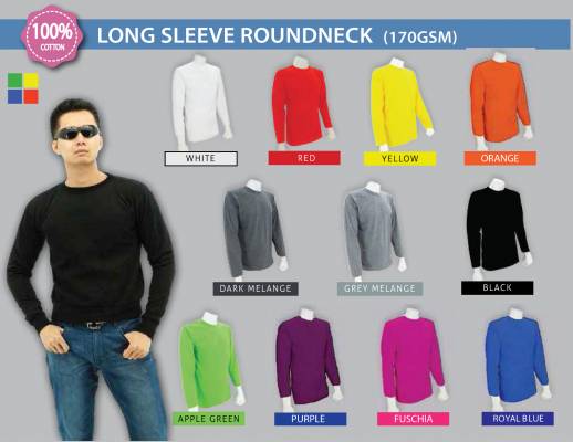 LONG SLEEVE ROUNDNECK (170 GSM)