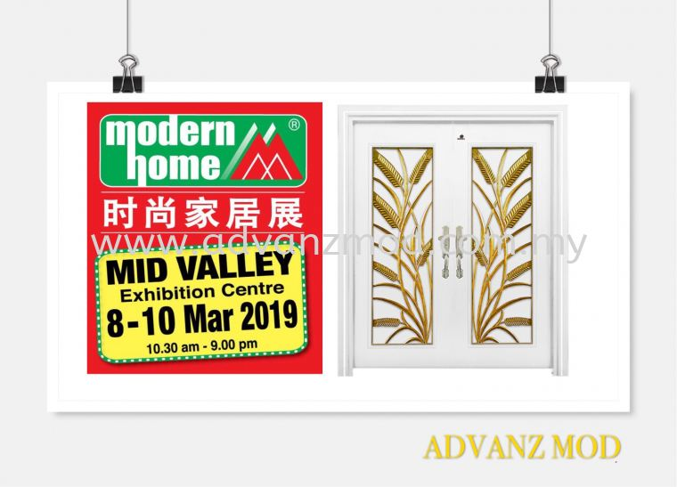 8-10 March 2019 Exhibition At Mid Valley. Booth No: 3079 & 3080 ( Modern Home )