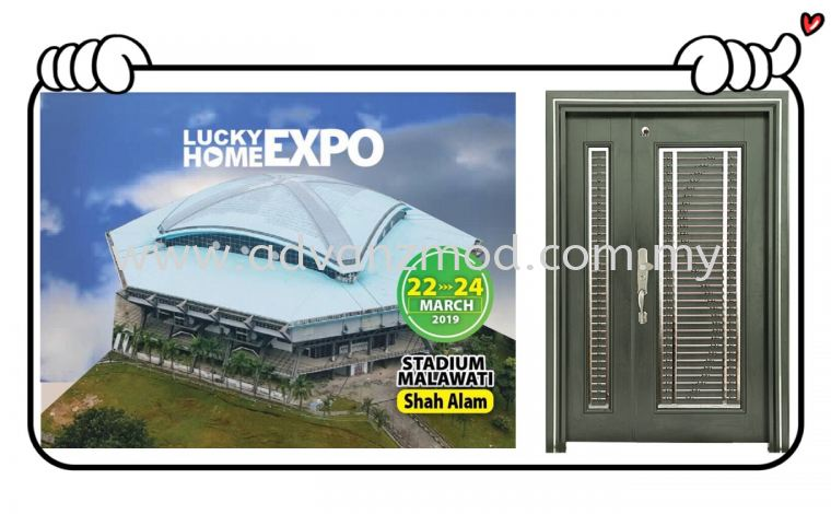 22-24 March 2019 Participating Lucky Home Expo At Stadium Malawati Shah Alam Booth No: B59 & B60
