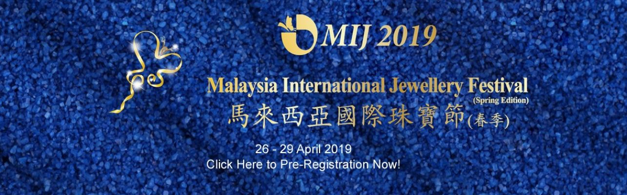33rd Malaysia International Jewellery Festival 2019 (Autumn Edition)