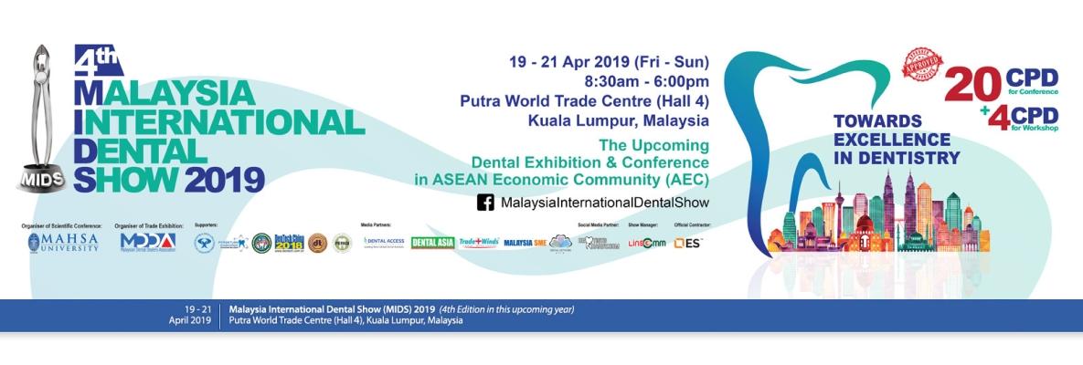4th Malaysia International Dental Show 2019