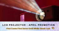 April 2019 LCD Projector Promotion