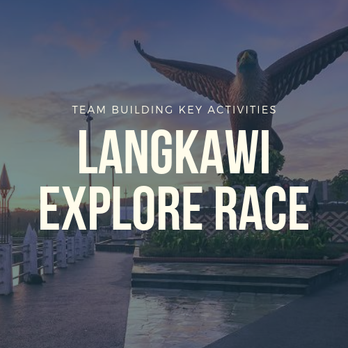 Langkawi Explore Race Explore Race in Malaysia 2019 Team Building