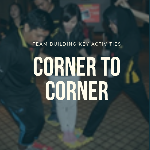 Corner to Corner Team Building Activities In Malaysia 2019 Team Building