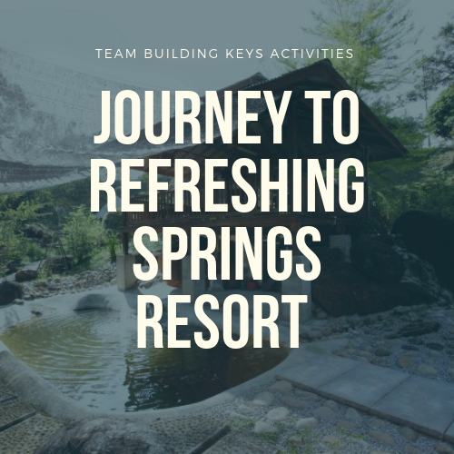 Journey to Refreshing Springs Resort Journey to the West Team Building