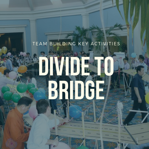 Divide To Bridge Team Building Activities In Malaysia 2019 Team Building