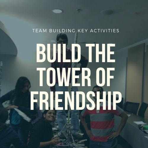 Build The Tower of Friendship Team Building Activities In Malaysia 2019 Team Building