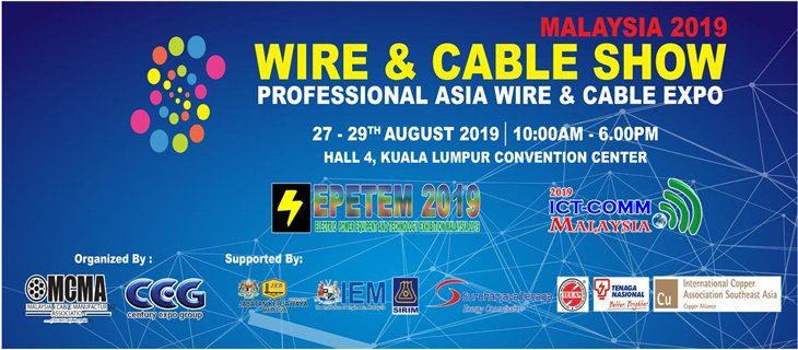 Wire & Cable Malaysia 2019 August 2019