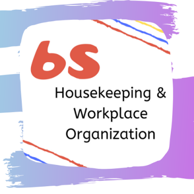 6S Housekeeping & Workplace Organization