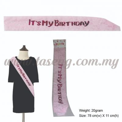 It's My Birthday Sash - Baby Pink (P-AC-IMBP)