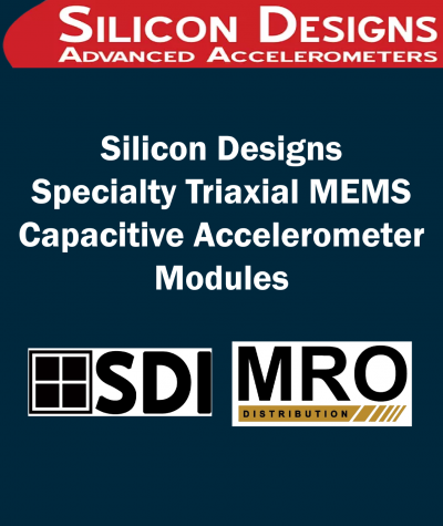 Silicon Designs Specialty Triaxial MEMS Capacitive Accelerometer Modules