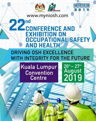 22nd Conference and Exhibition on Occupational Safety & Health (COSH 2019)