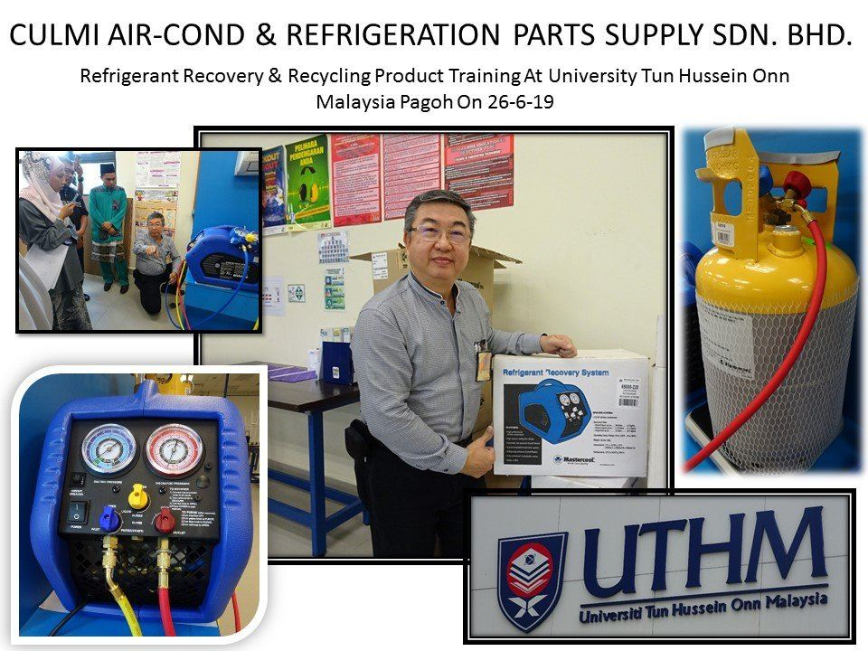 Refrigerant Recovery & Recycling Product Training At University Tun Hussein Onn Malaysia Pagoh Johor