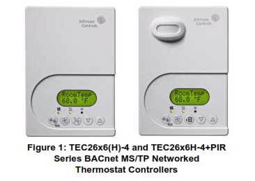 TEC26x6(H)-4 and TEC26x6H-4+PIR Series BACnet MS/TP Networked Thermostat Controllers