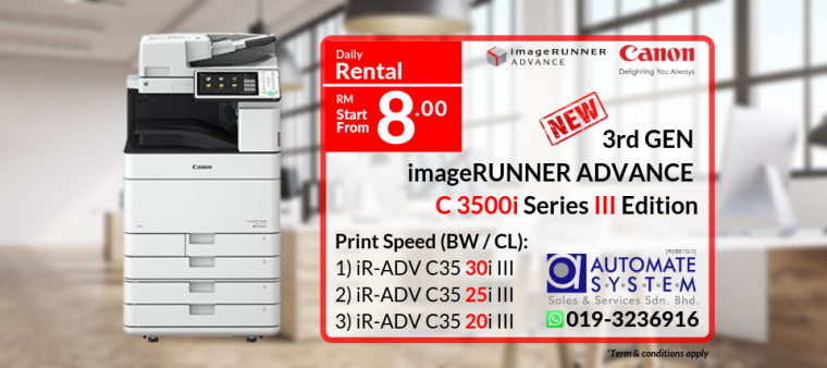 The NEW IR ADV C3500i Series III Edition with ONLY RM 8/day - Rental Scheme