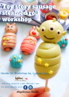 Toy Story's Sausage Steamed  Roll Workshop  Parents and Kids Class   Baking & Culinary