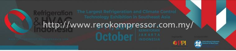REGISTRATION DONE FOR THE REFRIGERATION & HVAC INDONESIA