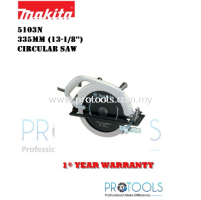 MAKITA 5103N 335mm (13-1/8��) �C Circular Saw - 1 YEAR WARRANTY