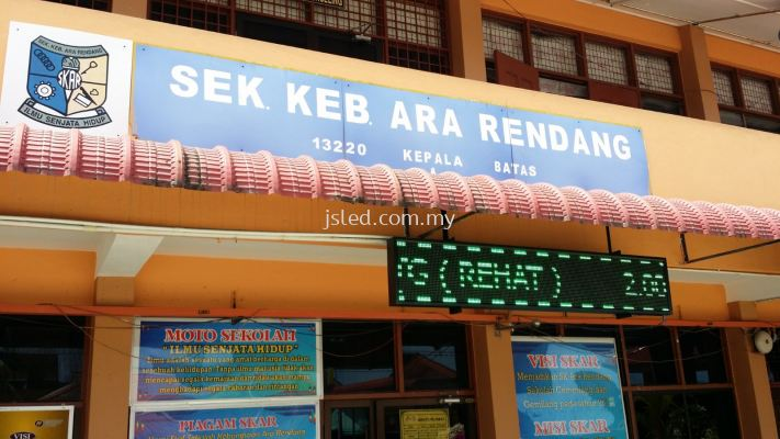 LED Display Green Sek Keb Ara Rendang
