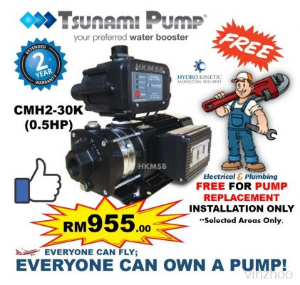 TSUNAMI CMH2-30K (0.5HP) FREE PUMP REPLACEMENT INSTALLATION SERVICE IN KL & KLG AREAS ONLY