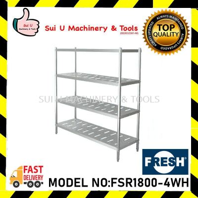 FRESH FSR1800-4WH Rack 4 Layer (With Hole) 180x48x155cm S/Steel Kitchen Equipment