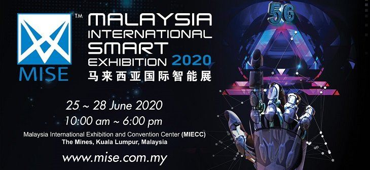 MALAYSIA INTERNATIONAL SMART EXHIBITION (MISE) 2020  June 2020