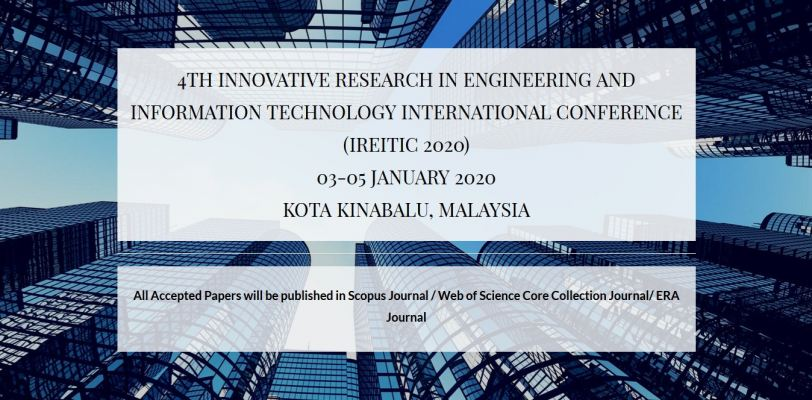 4th Innovative Research in Engineering and Information Technology International Conference (IREITIC 2020)