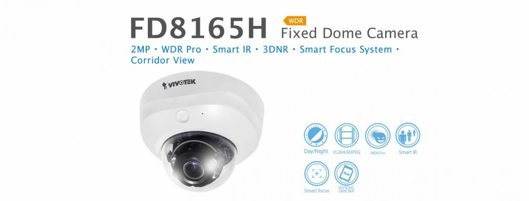 FD8165H. Vivotek Fixed Dome Camera