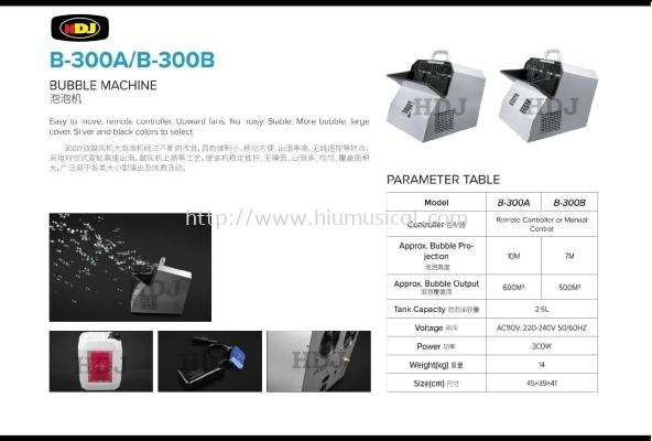 B-300A / B-300B Bubble Machine
