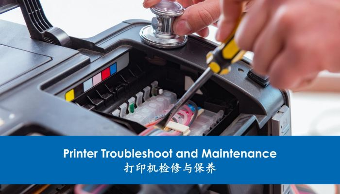 Printer Troubleshoot and Maintenance