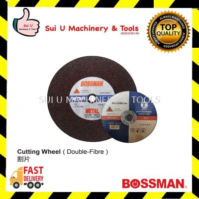 BOSSMAN Cutting Wheel 4~16 inches Double Fibre