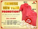Chinese New Year Promotion!!! #malaysiauniform