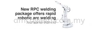 RAPID ROBOTIC ARC WELDING - IRB 1410 ARC WELDING ROBOTIC SYSTEM ROBOTIC WELDING SYSTEM