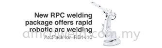 RAPID ROBOTIC ARC WELDING - IRB 1410 ARC WELDING ROBOTIC SYSTEM ROBOTIC WELDING SYSTEM