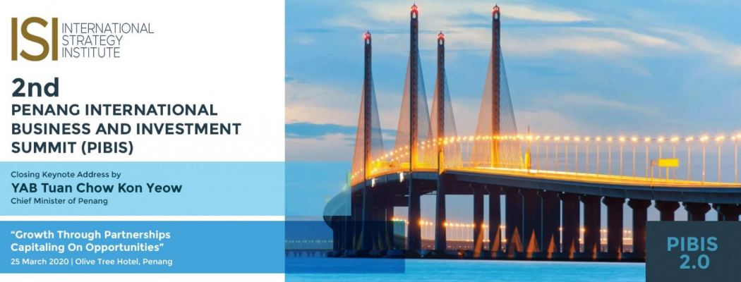 2nd Penang International Business and Investment Summit (PIBIS 2.0)