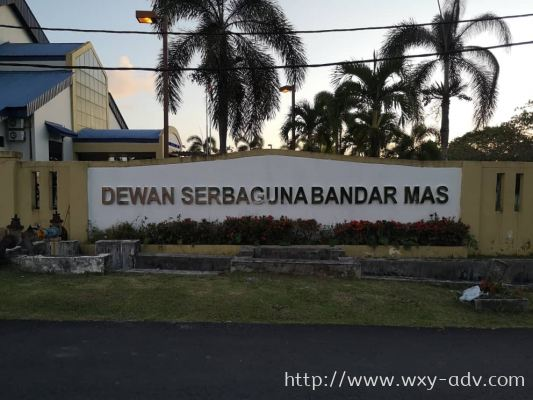 DEWAN SERBAGUNA BANDAR MAS Stainless Steel Box Up Signboard