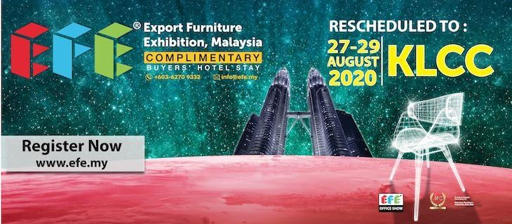 Export Furniture Exhibition Malaysia (EFE 2020) August 2020