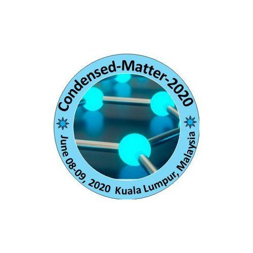 International Conference and Expo on Condensed Matter Physics  June 2020