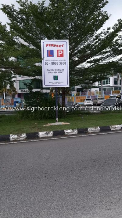 Perfect Driving school Road direction signboard at klang bukit tinggi