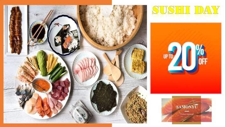Sushi Day Discount up to 【20% 】 !!!