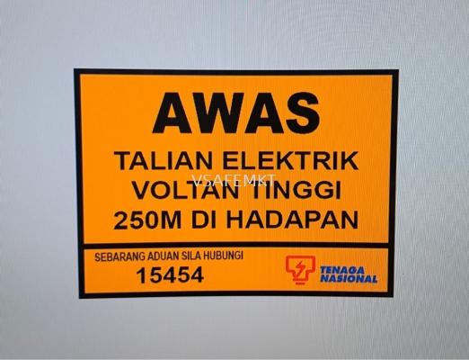TNB Voltan Tinggi Reflective Signage