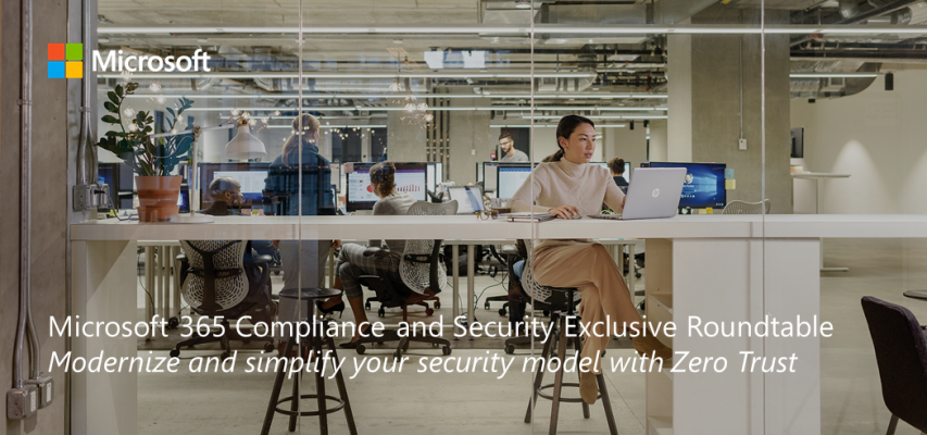 Microsoft 365 Compliance & Security Exclusive Roundtable