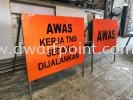 Awas sign Signage