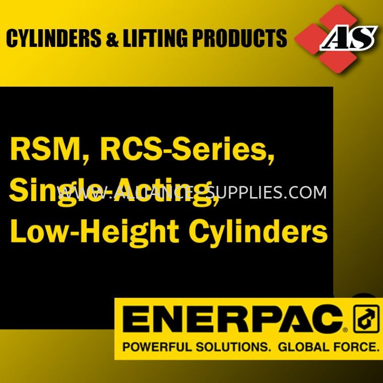 RSM, RCS-Series, Single-Acting, Low-Height Cylinders 10.01 ENERPAC Cylinders & Lifting Products 10.ENERPAC