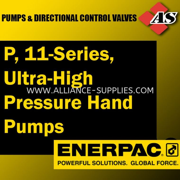P, 11-Series, Ultra-High Pressure Hand Pumps 10.02 ENERPAC Pumps & Directional Control Valves 10.ENERPAC