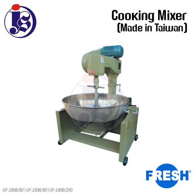 FRESH Cooking Mixer GF-180B/80 | GF-180B/150 | GF-180B/200 (Made in Taiwan series)
