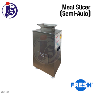 FRESH Meat Slicer (Semi-Auto) QRS-180